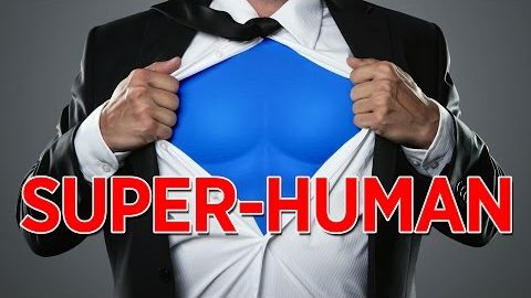 How to Be Super Human
